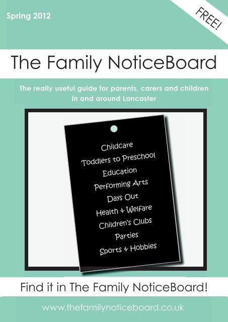 Spring 2012 The Family Noticeboard