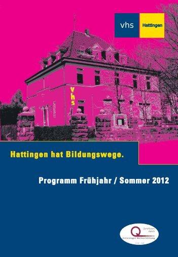 Hattingen hat Bildungswege. Programm Frühjahr ... - vhs Hattingen