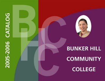 BHCC Catalog 2005-2006 - Bunker Hill Community College
