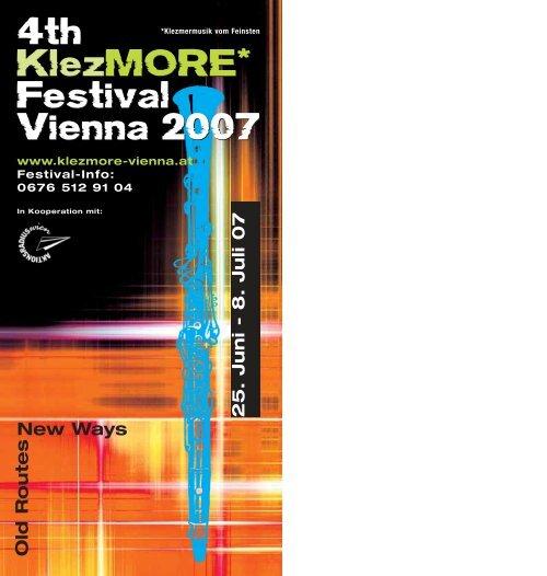 8. Juli 07 New Ways 4th KlezMORE* Festival Vienna 2007 4th ...