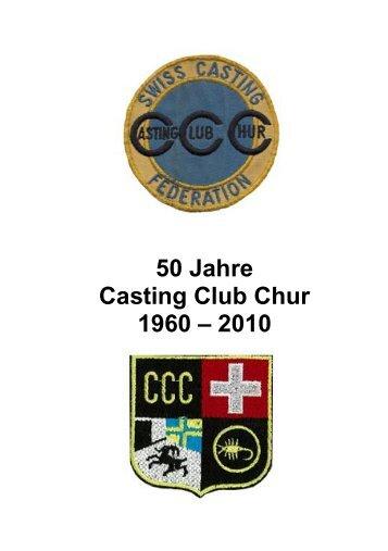50 Jahre Casting Club Chur 1960 – 2010 - Camenisch