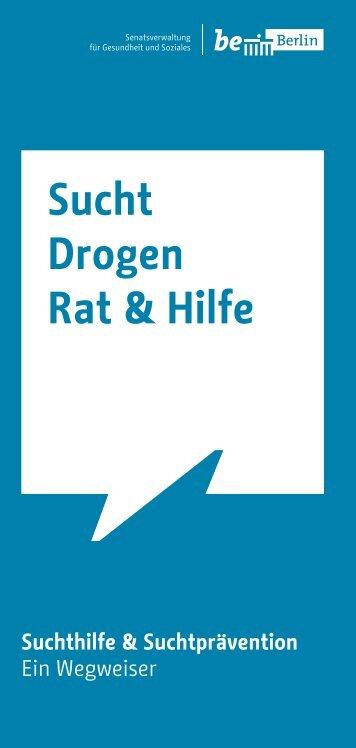 Sucht Drogen Rat & Hilfe - Adressen Suchthilfe Berlin