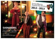 Program for 2012 – 2013 kan læses her - Svendborg Teater