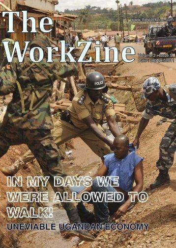 In my days we were allowed to walk! - The WorkZine