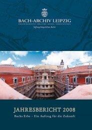 Jahresbericht 2008 - Bach-Archiv Leipzig