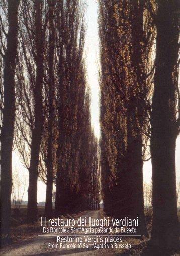 Il restauro dei luoghi verdiani - ER Cultura - Regione Emilia Romagna