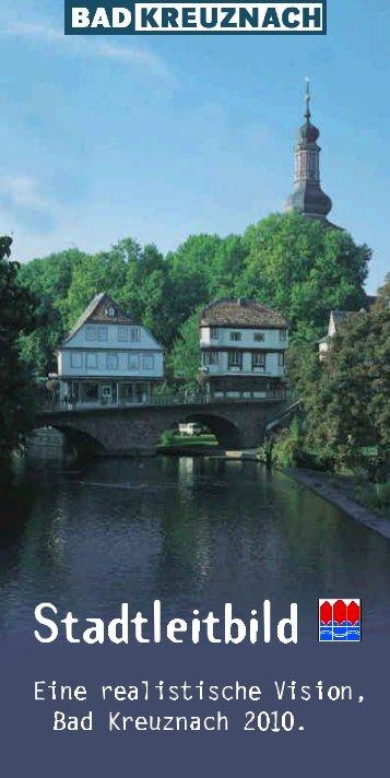 Stadtleitbild - Eine realistische Vision, Bad Kreuznach 2010