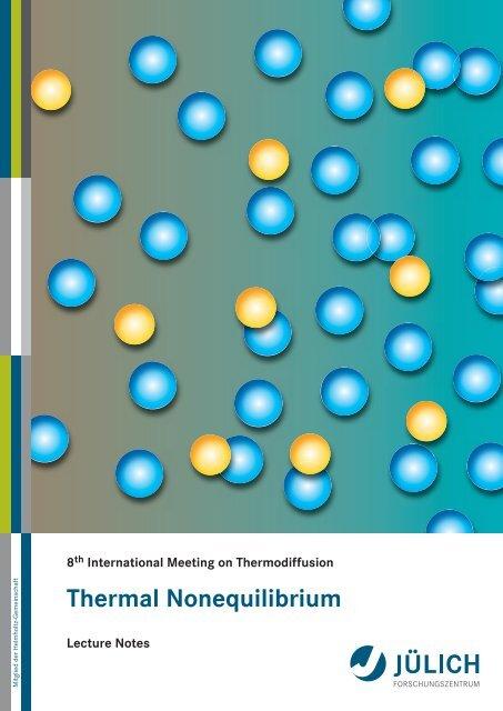 Thermal Nonequilibrium - JUWEL - Forschungszentrum Jülich