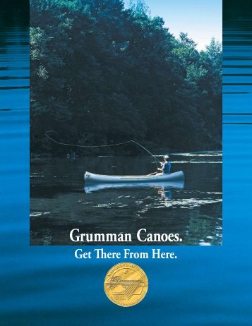 Grumman® Canoes. - Marathon Boat and Canoe