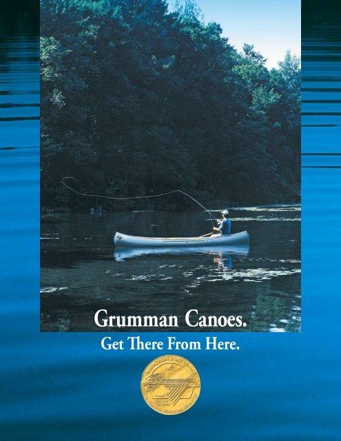 Grumman® Canoes  - Marathon Boat and Canoe