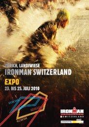 23. BIS 25. JULI 2010 ZÜRICH, LANDIWIESE - Ironman Zürich
