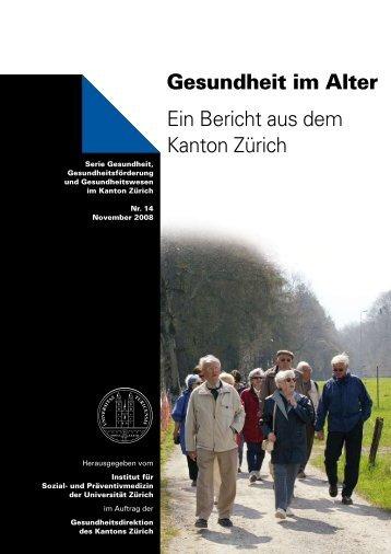 Gesundheit im Alter Ein Bericht aus dem Kanton Zürich - Institut für ...