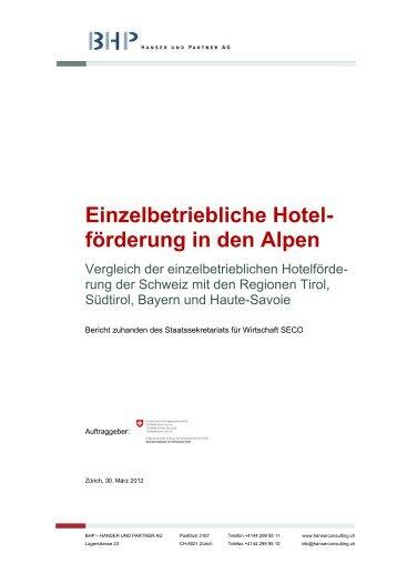 Einzelbetriebliche Hotel- förderung in den Alpen - Hotelleriesuisse