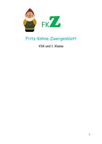 Das erwartet euch in diesem Zwergenblatt - Fritz Köhne Schule ...