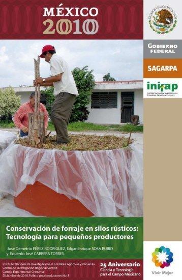 Conservación de forraje en silos rústicos - inifap - Instituto Nacional ...