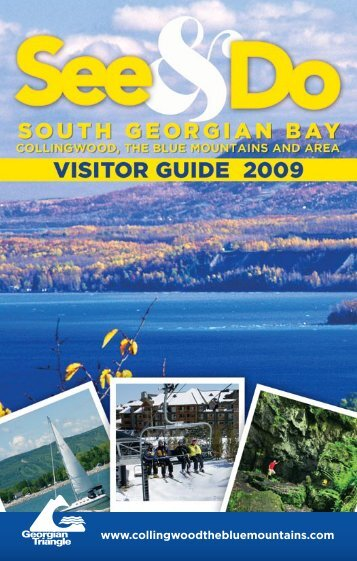 download the 2009 Visitor Guide - Georgian Triangle Tourist ...