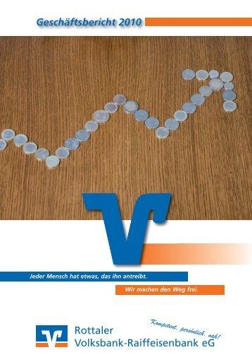 Rottaler Volksbank-Raiffeisenbank eG Geschäftsbericht 2010