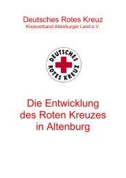 Die Entwicklung des Roten Kreuzes in Altenburg - DRK ...