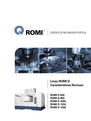 Línea ROMI D Características Técnicas