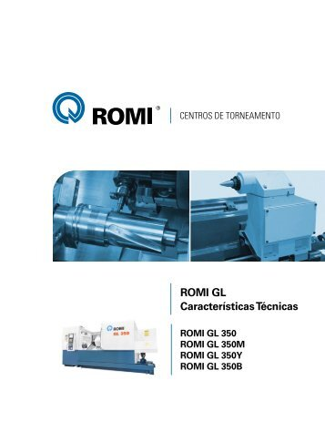 Romi GL Características Técnicas