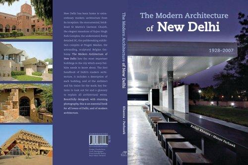The Modern Architecture of New Delhi - Romi Khosla Design Studio