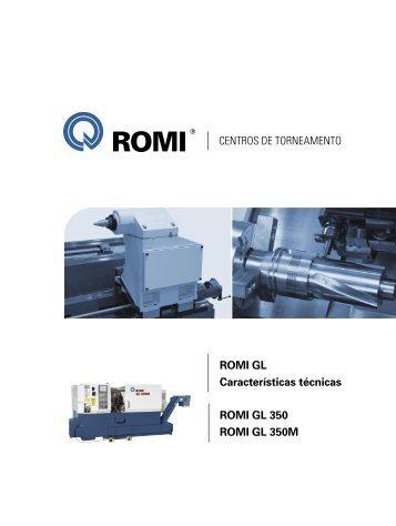 ROMI GL 350 ROMI GL 350M ROMI GL Características técnicas ...