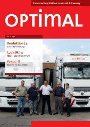 Produktion   3 Logistik   4 Fokus   8 - Optimo Service AG