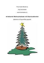 40 bekannte Weihnachtslieder mit Gitarrenakkorden - Jürg Hochweber