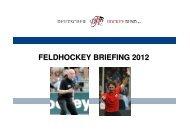 Feldhockeybriefing 2012 - Deutscher Hockey Bund e.V.