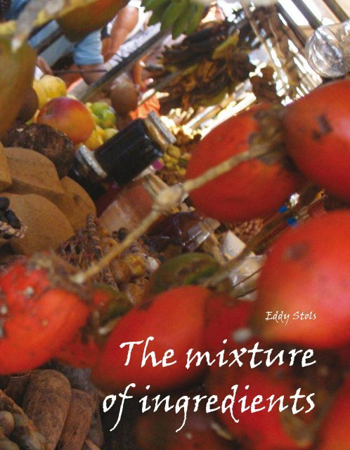 The mixture of ingredients - the Embassy of Brazil