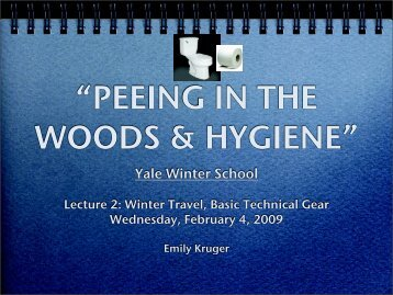 Peeing in the Woods - Yale Mountaineering Club