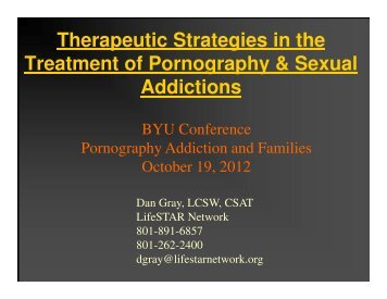 Therapeutic Strategies in the Treatment of Pornography & Sexual ...