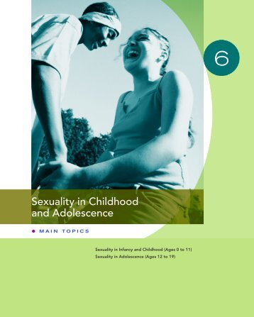 Sexuality in Childhood and Adolescence
