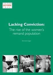 Lacking Conviction: - Prison Reform Trust