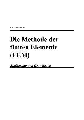 Die Methode der finiten Elemente (FEM)