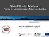 FitMi – Fit für den Arbeitsmarkt - XENOS-Panorama-Berlin
