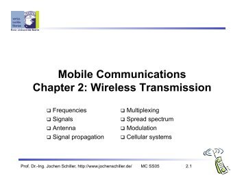 Mobile Communications Chapter 2: Wireless Transmission