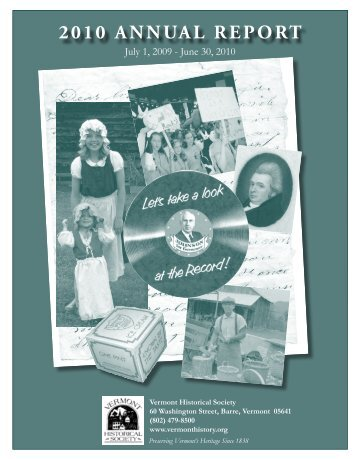 2010 AnnuAl RepoRt - Vermont Historical Society