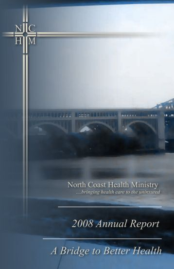 A Bridge to Better Health 2008 Annual Report - North Coast Health ...
