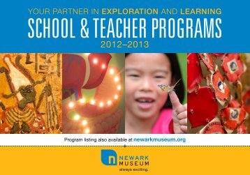 School & Teacher 2012-2013 Catalogue (PDF) - Newark Museum