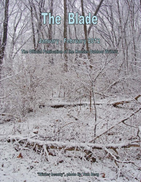 January/February 2012 newsletter (2.1 MB) - Hoosier Outdoor Writers
