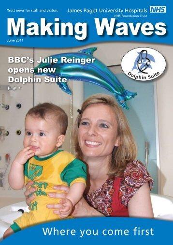 Making Waves June 2011 - James Paget University Hospitals