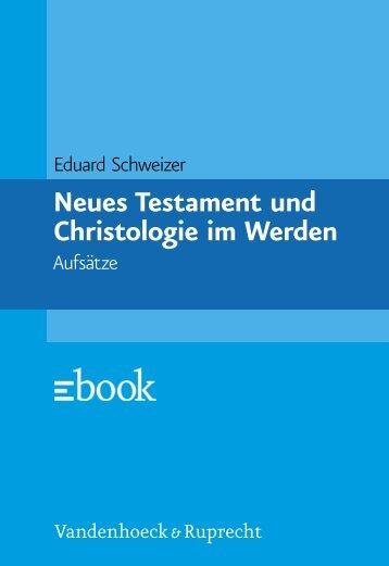 Neues Testament und Christologie im Werden - Vandenhoeck ...