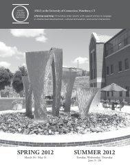 SPRING 2012 SUMMER 2012 - University of Connecticut Waterbury ...