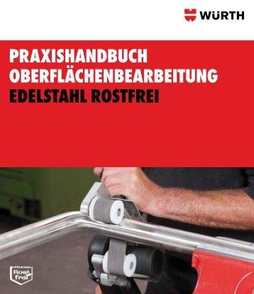 Praxishandbuch Oberflächenbearbeitung Edelstahl rostfrei - Würth