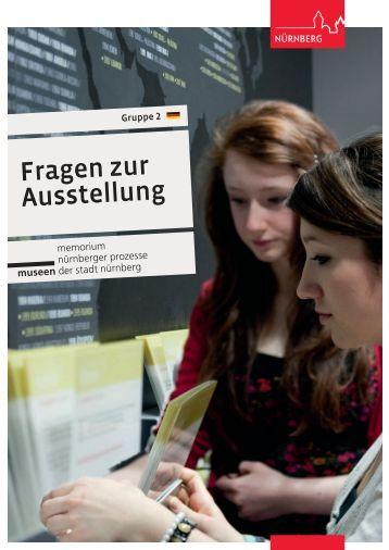 Fragen zur Ausstellung - Gruppe 2 - Memorium Nürnberger Prozesse