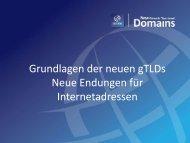 Grundlagen der neuen gTLDs Neue Endungen für ... - ICANN