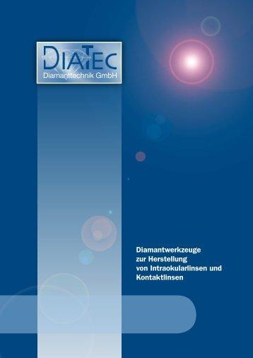 Diamantwerkzeuge zur Herstellung von Intraokularlinsen - Diatec ...