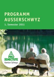 PROGRAMM AUSSERSCHWYZ 1. Semester 2011 - Pro Senectute