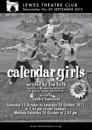 September 2012: Calendar Girls - Lewes Theatre Club